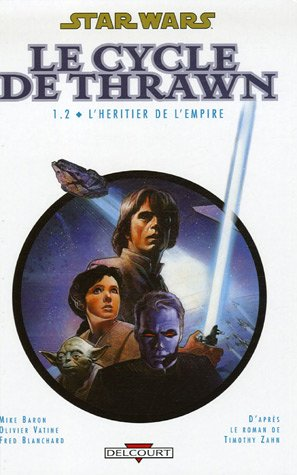 Star Wars - Le Cycle de Thrawn, Tome 1.2 : L'héritier de l'Empire