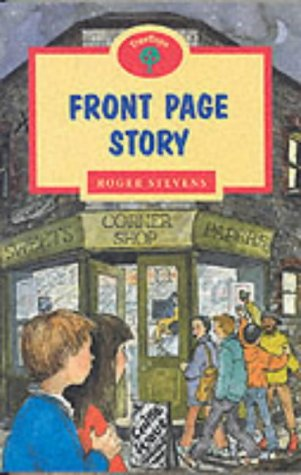 Oxford Reading Tree: Stage 13: TreeTops: Front Page Story: Front Page Story