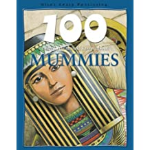 Mummies (100 Things You Should Know About...)