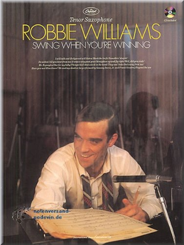 Robbie Williams - Swing When You're Winning - Tenorsaxophon Noten [Musiknoten]