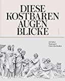 Diese kostbaren Augenblicke: 275 Jahre Staatsoper Unter den Linden