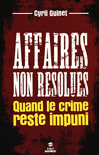 AFFAIRES NON RESOLUES