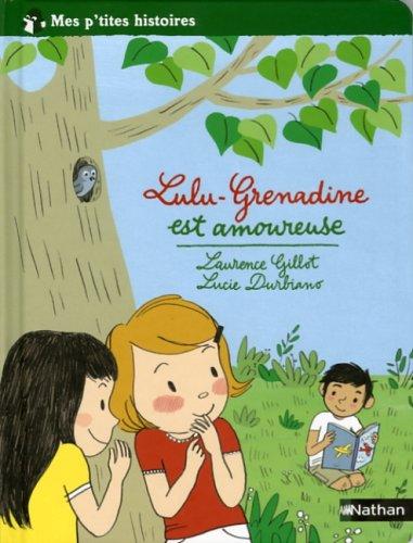"""<a href=""""/node/4578"""">Lulu-Grenadine est amoureuse</a>"""
