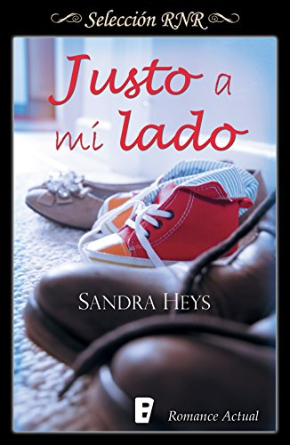 Justo a mi lado (Spanish Edition)