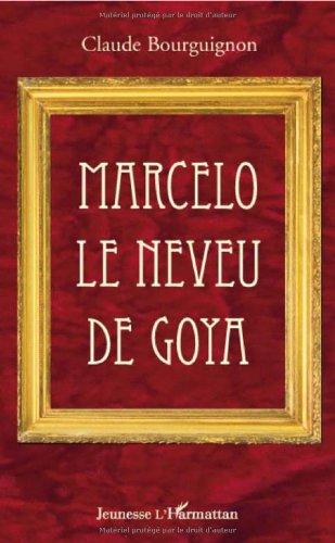 Marcelo le Neveu de Goya