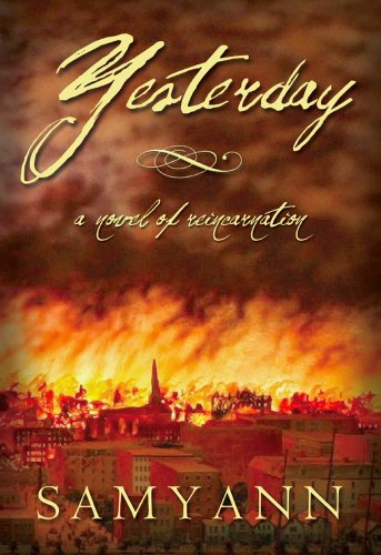 ebook: Yesterday: A Novel of Reincarnation (B00BELOLAE)