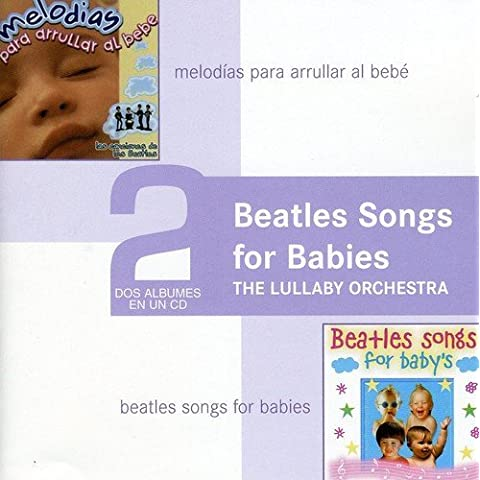 Beatles Songs for Baby's by Beatles Songs for Baby's (2007-03-06)