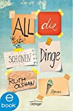 Buchinformationen und Rezensionen zu All die schönen Dinge von Ruth Olshan