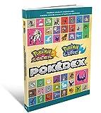 Guide de jeu Pokémon Soleil & Lune : Pokédex officiel d'Alola et suite des...