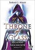Throne of Glass – Celaenas Geschichte Novellas 1-5: Roman