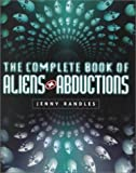 The Complete Book Aliens and Abductions