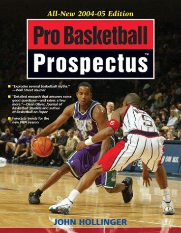 Pro Basketball Prospectus 2004-2005 por John Hollinger