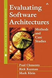 Evaluating Software Architectures: Methods and Case Studies (SEI Series in Software Engineering (Hardcover))