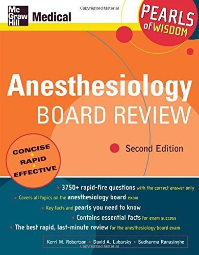 Anesthesiology Board Review: Pearls of Wisdom 2nd Edition by Wahl, Kerri, Lubarsky, David, Ranasinghe, Sudharma (2005) Paperback