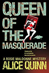 Queen of the Masquerade (Rosie Maldonne's World Book 3) (English Edition)