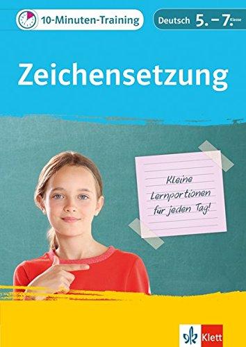 10-Minuten-Training Zeichensetzung. Deutsch 5.-7. Klasse