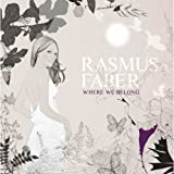 Songtexte von Rasmus Faber - Where We Belong