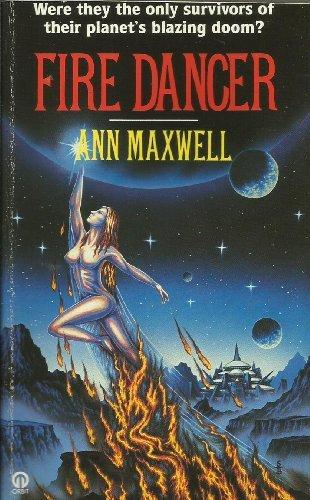 Fire Dancer by Ann Maxwell (1987-08-01)
