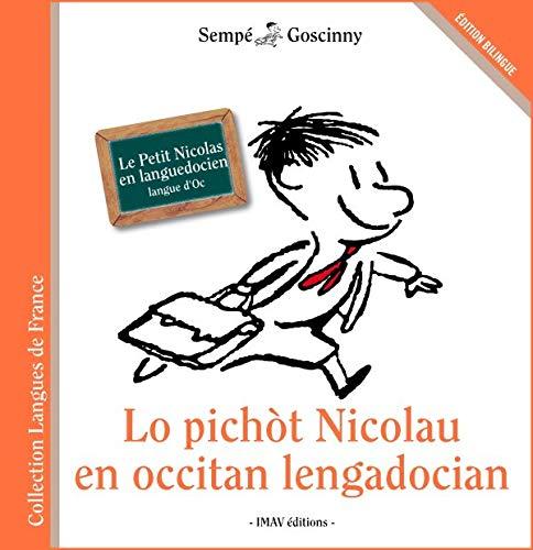 Lo pichot Nicolau en occitan lengadocian : Le Petit Nicolas en languedocien