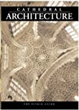 Cathedral Architecture (Religious History)
