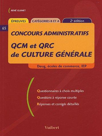 QCM et QRC de culture générale : Catégories B et A