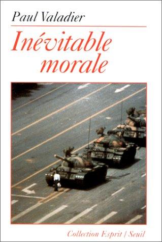 Inévitable Morale par Paul Valadier