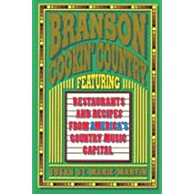 Branson Cookin Country Featuring Restaurants and Recipes from America's Country Music Capital by Susan Saint Marie-Martin (1993-05-03)