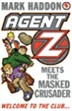Agent Z Meets The Masked Crusader