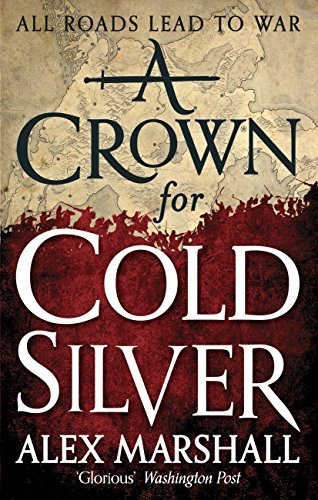 A Crown for Cold Silver: Book One of the Crimson Empire (English Edition) par Alex Marshall