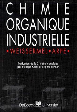 Chimie organique industrielle. 3ème édition