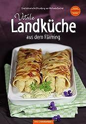 Vitale Landküche aus dem Fläming Regional-vitalstoffreich-saisonal Gesunde Küche bei ernährungsbedingten Erkrankungen