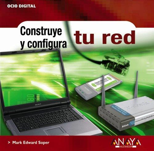 Construye y configura tu red (Ocio Digital)