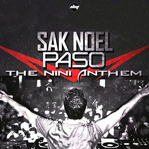 paso-the-nini-anthem-radio-edit-explicit