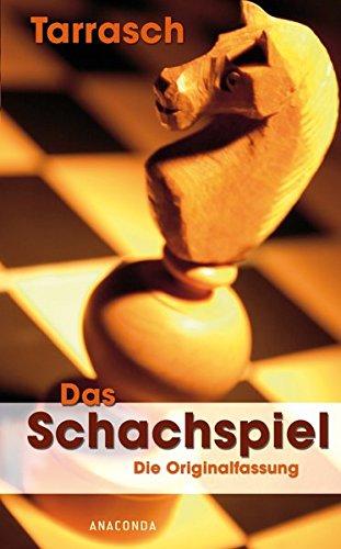 Das Schachspiel. Die Originalfassung