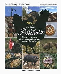 La ferme de la Ruchotte: Histoire et recettes d'une ferme-auberge pas comme les autres