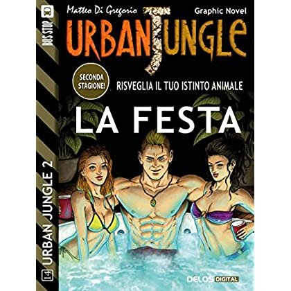 La Festa (Urban Jungle)