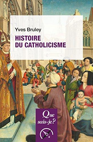 Histoire du catholicisme (Léviathan) par Bruley Yves