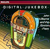 DIGITAL JUKEBOX ~ John Williams and The Boston Pops