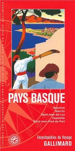 Pays basque: Bayonne, Biarritz, Saint-Jean-de-Luz, Espelette, Saint-Jean-Pied-de-Port