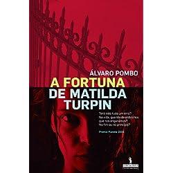 A Fortuna De Matilda Turpin - Premio Planeta 2006