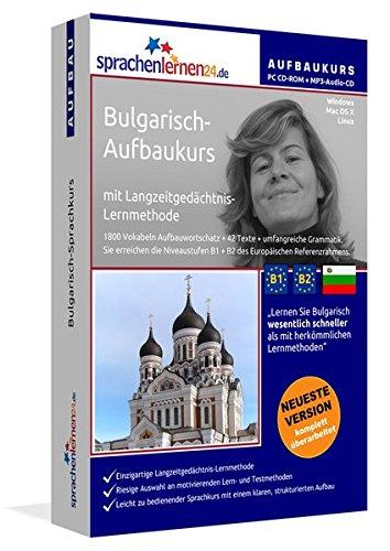 Bulgarisch-Aufbaukurs: Lernstufen B1+B2. Lernsoftware auf CD-ROM + MP3-Audio-CD für Windows/Linux/Mac OS X. Fließend Bulgarisch lernen für Fortgeschrittene mit Langzeitgedächtnis-Lernmethode