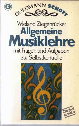 Allgemeine Musiklehre. Mit Fragen und Aufgaben zur Selbstkontrolle. (Schott).