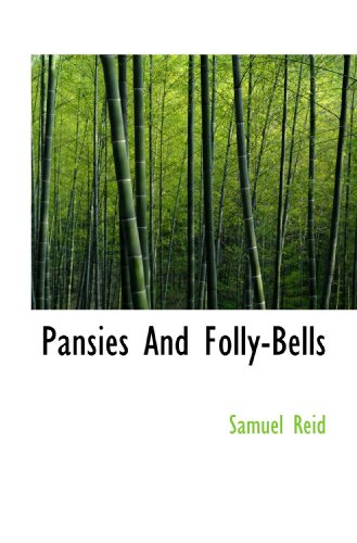 Pansies And Folly-Bells