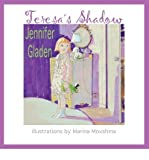 TERESA'S SHADOW BY GLADEN, JENNIFER (AUTHOR)PAPERBACK
