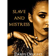 Slave And Mistress: Quand les femmes prennent le pouvoir