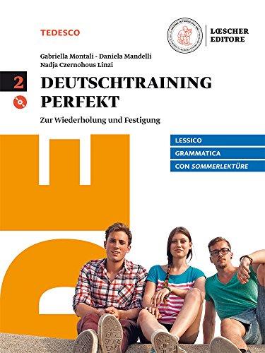 Deutschtraining perfekt. Zur wiederholung und Festigung. Sommerlektüre. Per le Scuole superiori. Con e-book. Con espansione online. Con CD-Audio: 2