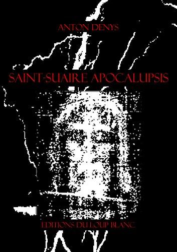 Saint-Suaire Apocalupsis