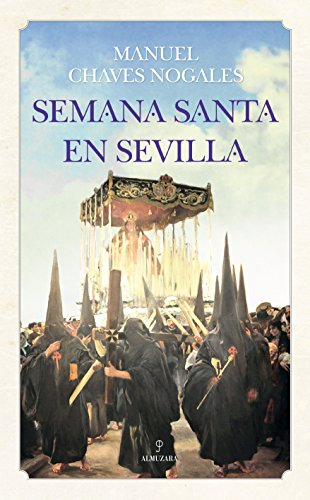 Semana Santa En Sevilla (Andalucía)