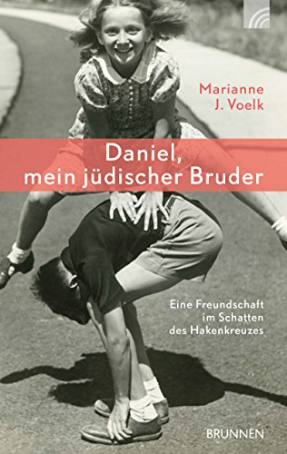 Buchseite und Rezensionen zu 'Daniel, mein jüdischer Bruder' von Marianne J. Voelk