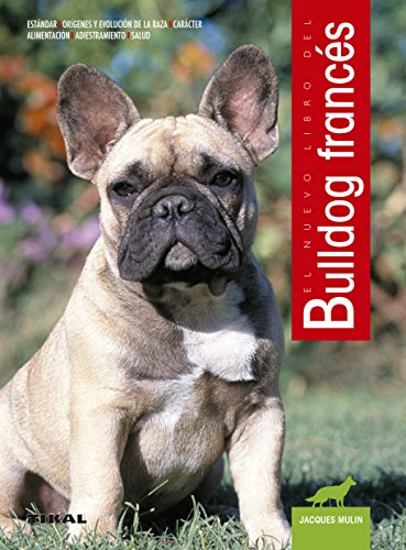 Nuevo Libro del Bulldog Frances